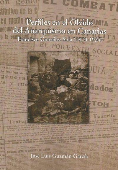 Perfiles en el Olvido del Anarquismo en Canarias