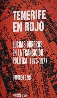 Tenerife en Rojo. Luchas obreras en la transición política, 1975-1977