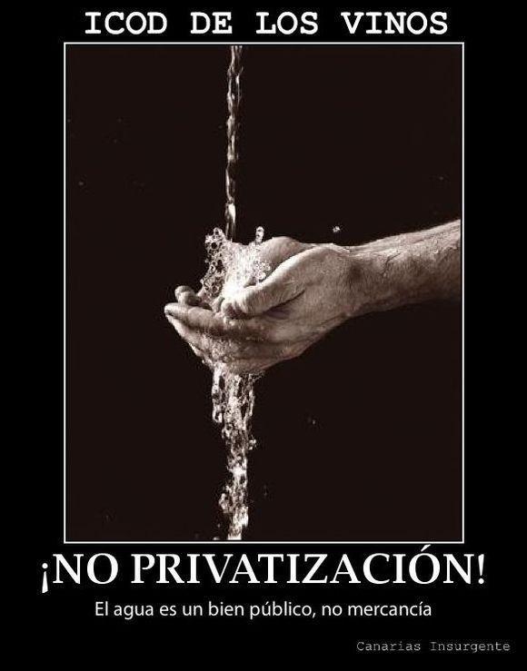 ¡No a la privatización del agua de consumo en Icod de los Vinos!