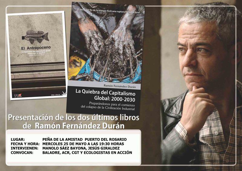 Presentación de los dos últimos libros Ramón Fernández Durán
