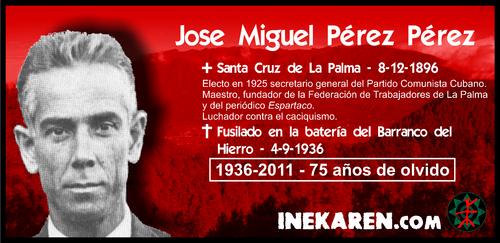 En memoria de Jose Miguel Pérez Pérez