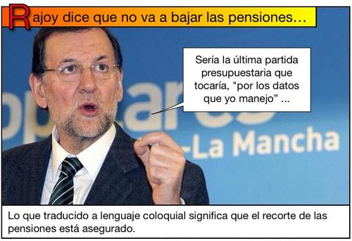 Rajoy dice que no va a bajar las pensiones