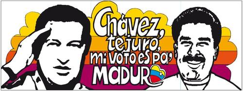Chávez te juro, mi voto es pa maduro