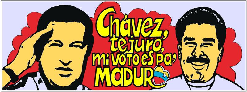Chávez te juro, mi voto es pa maduro1