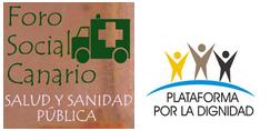 Foro Social Canario por la Salud y la Sanidad Pública Plataforma por la Dignidad de las Personas