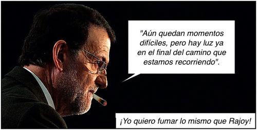 ¡Yo quiero fumar lo mismo que Rajoy!