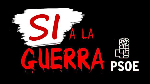 Si a la guerra PSOE