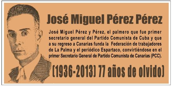 José Miguel Pérez Pérez 1936 2013