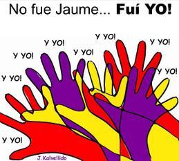 ¡No fue Jaume... fui yo!