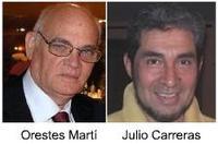 Orestes Marti y Julio Carreras