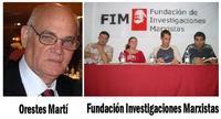 Orestes Martí - Fundación de Investigaciones Marxistas (FIM)