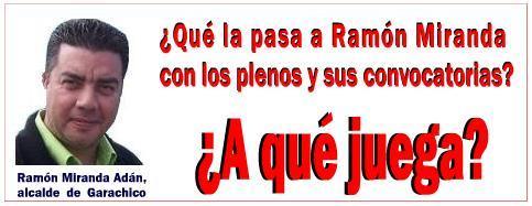 ¿Qué la pasa a Ramón Miranda con los plenos y sus convocatorias? ¿A qué juega?