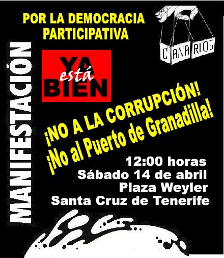 Por la democracia participativa. Contra la corrupción. ¡No al Puerto de Granadilla!